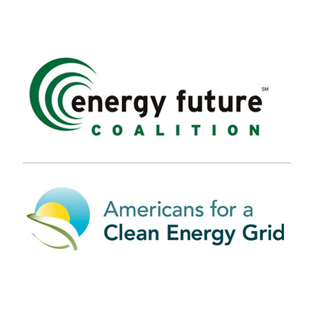 Energy Future Coalition and Americans for a Clean Energy Grid